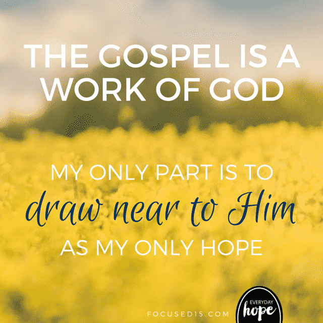 The gospel is a work of God