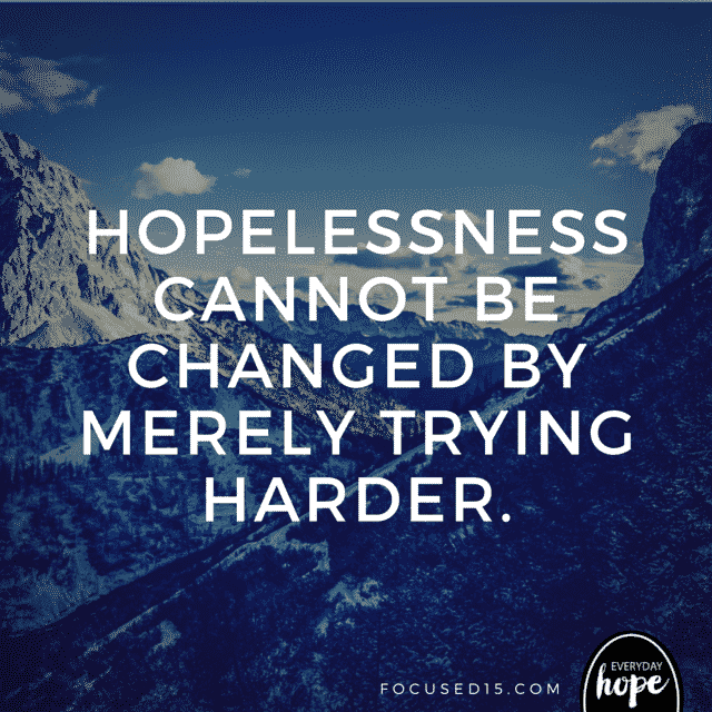 how to fix hopelessness
