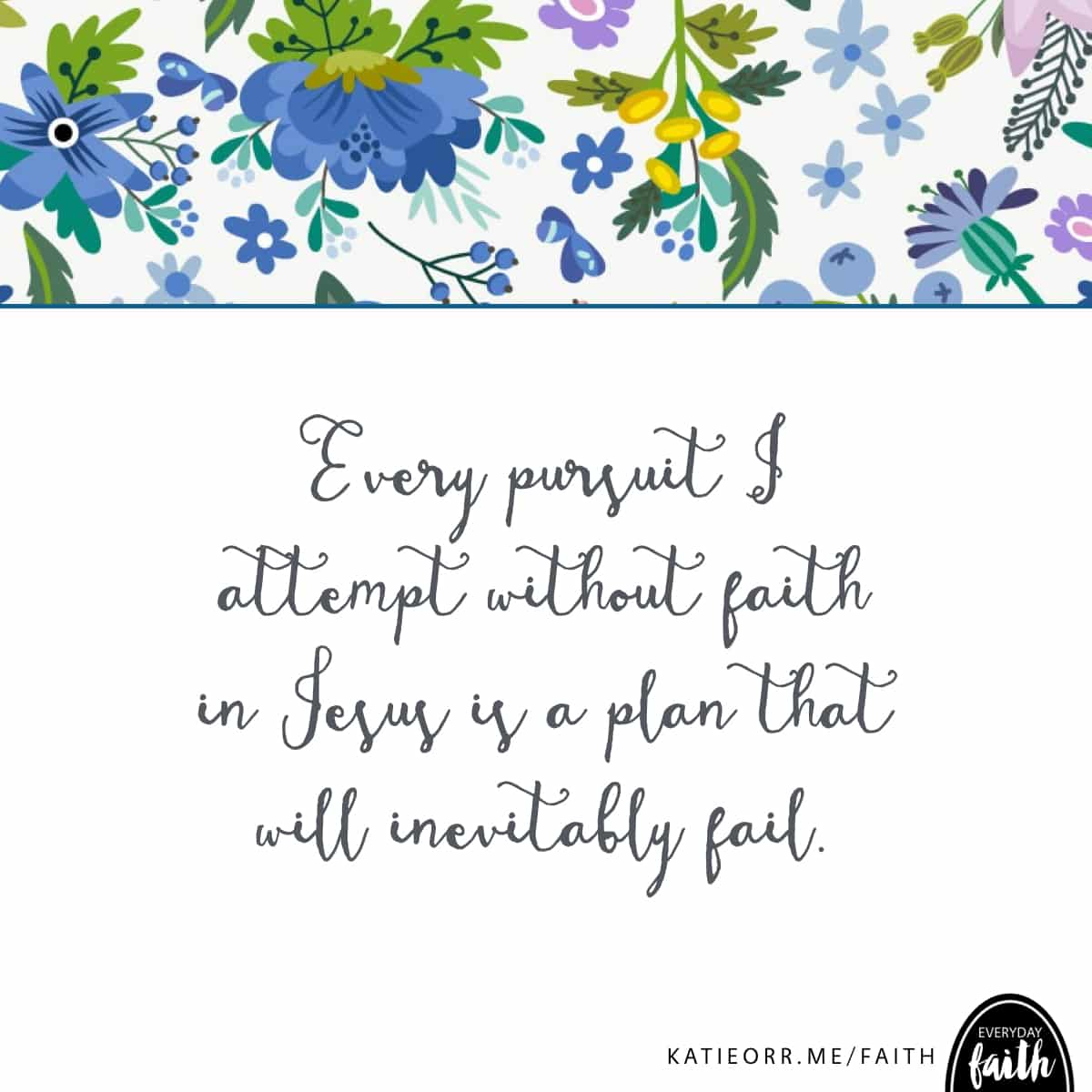any plan without faith will fail