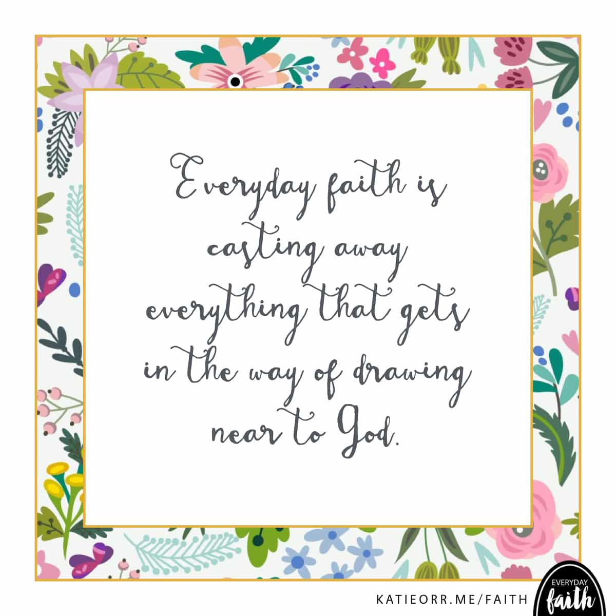 faith casts away anything that gets in the way of drawing near