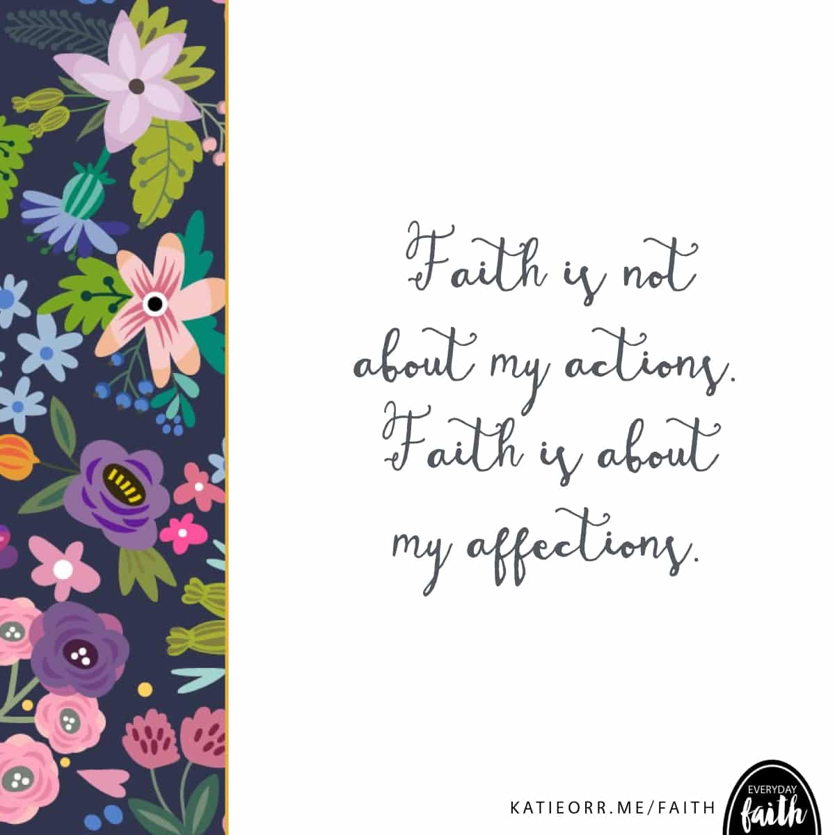 faith is about my affections