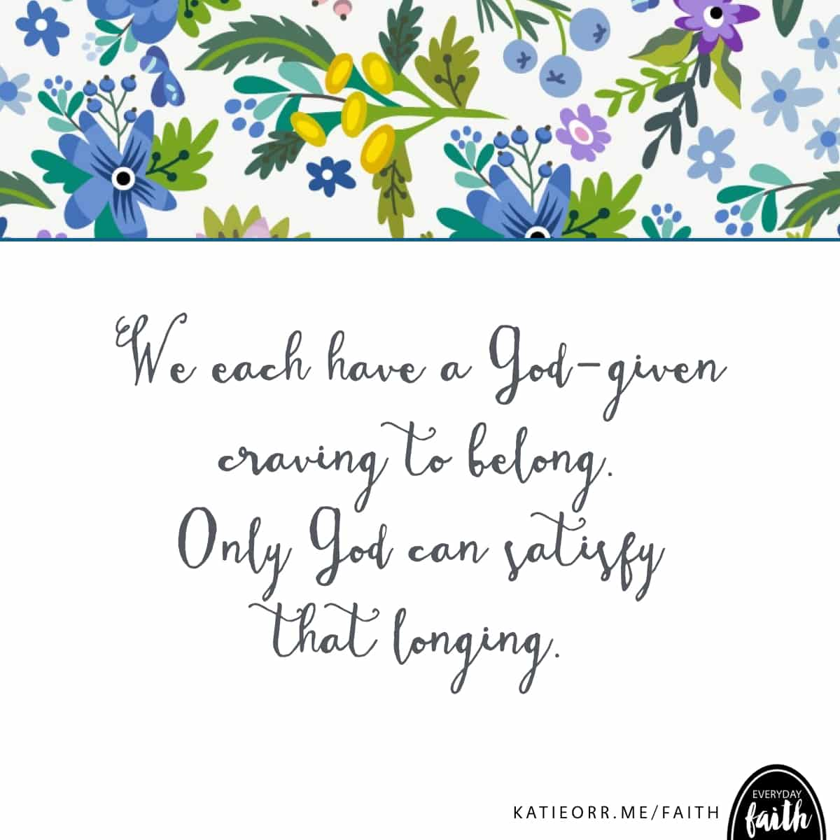 only God can satisty my longings